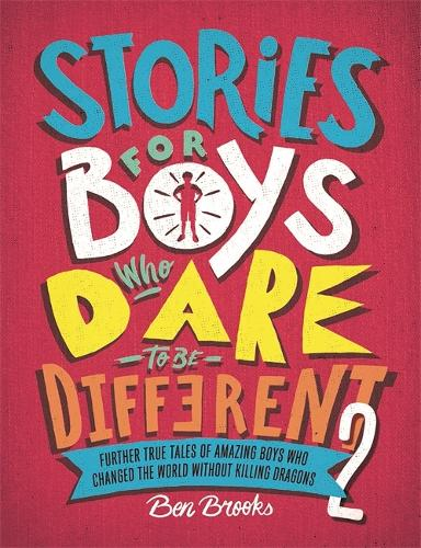 Stories for Boys Who Dare to be Different 2 (Hardback)