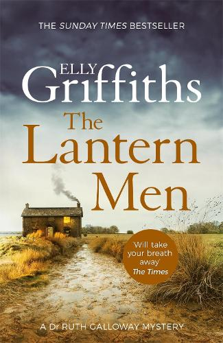 The Lantern Men - The Dr Ruth Galloway Mysteries (Paperback)