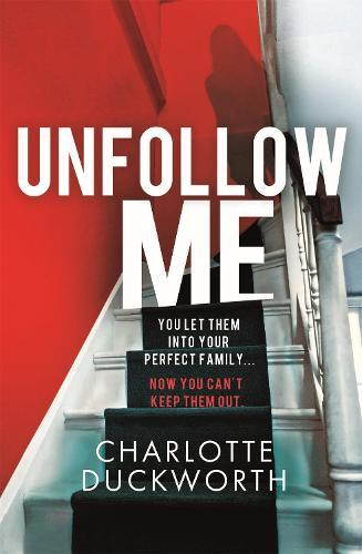 Unfollow Me (Paperback)