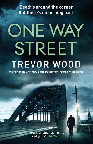 One Way Street - Jimmy Mullen Newcastle Crime Thriller (Hardback)