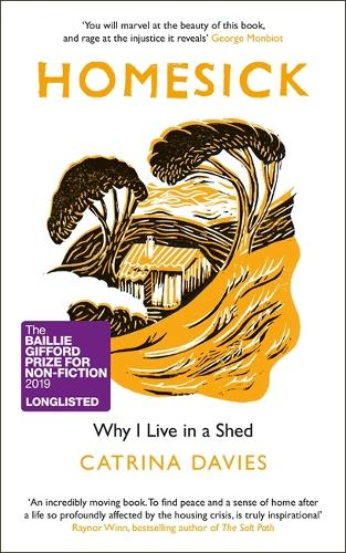 Homesick: Why I Live in a Shed (Hardback)