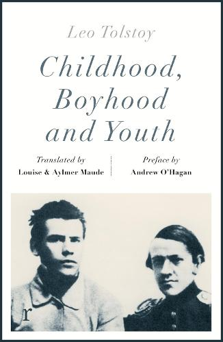 Childhood, Boyhood and Youth (riverrun editions) (Paperback)