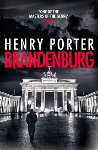 Brandenburg: A prize-winning historical thriller about the fall of the Berlin Wall (Paperback)