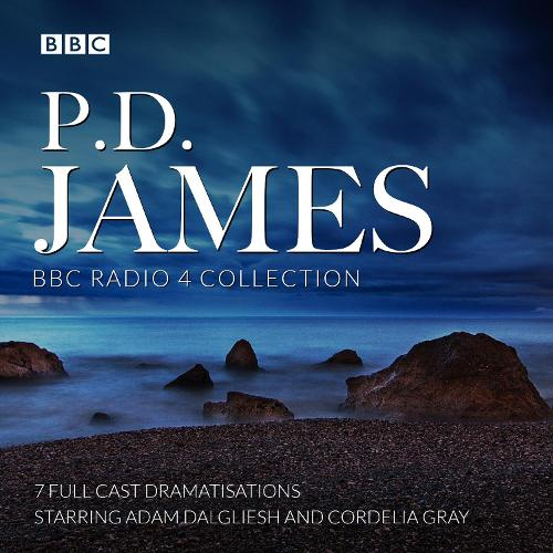P.D. James BBC Radio Drama Collection: Seven full-cast dramatisations (CD-Audio)