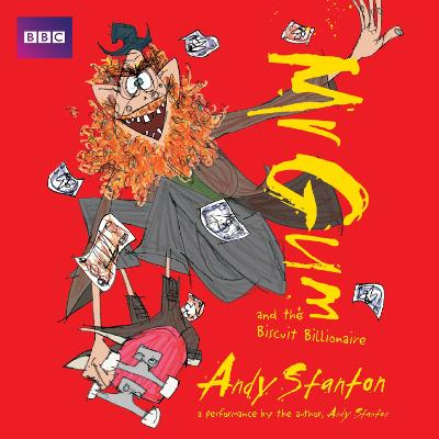 Mr Gum and the Biscuit Billionaire: Children's Audio Book: Performed and Read by Andy Stanton (2 of 8 in the Mr Gum Series) - Mr Gum (CD-Audio)