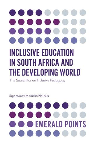Inclusive Education in South Africa and the Developing World: The Search for an Inclusive Pedagogy - Emerald Points (Paperback)