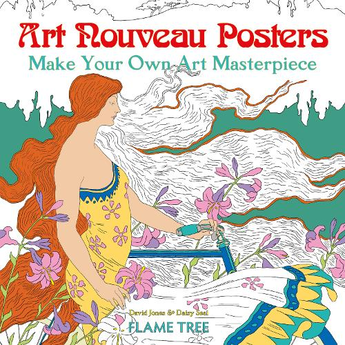 Art Nouveau Posters (Art Colouring Book): Make Your Own Art Masterpiece - Colouring Books (Paperback)