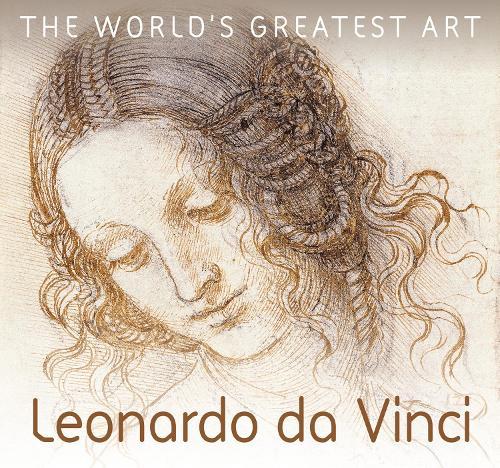Leonardo da Vinci - The World's Greatest Art (Paperback)
