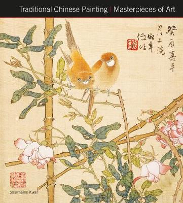 Traditional Chinese Painting Masterpieces of Art - Masterpieces of Art (Hardback)