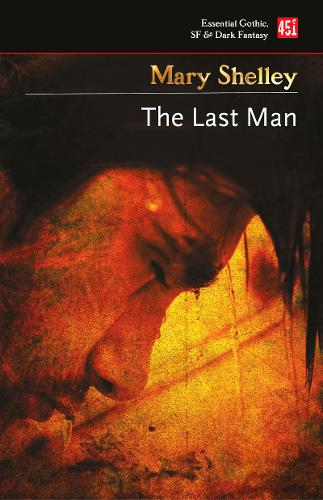 The Last Man - Essential Gothic, SF & Dark Fantasy (Paperback)
