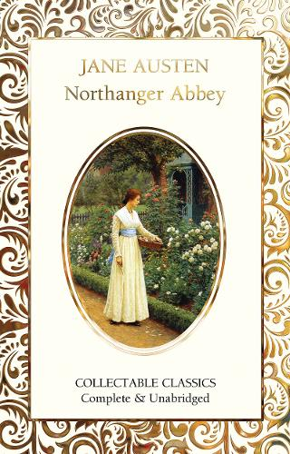 Northanger Abbey - Flame Tree Collectable Classics (Hardback)