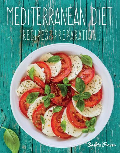 Mediterranean Diet: Recipes & Preparation - Recipes & Preparation (Hardback)