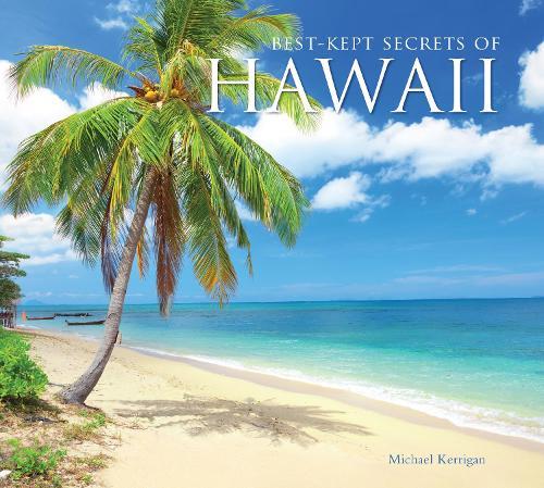 Best-Kept Secrets of Hawaii - Best Kept Secrets (Hardback)