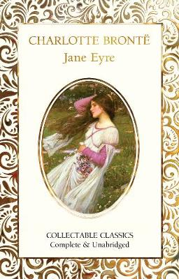 Jane Eyre - Flame Tree Collectable Classics (Hardback)