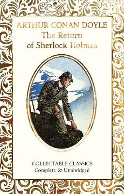 The Return of Sherlock Holmes - Flame Tree Collectable Classics (Hardback)