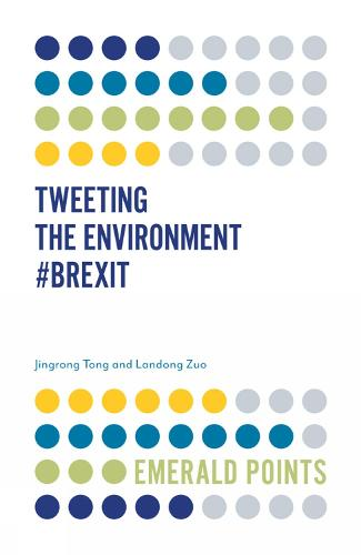 Tweeting the Environment #Brexit - Emerald Points (Paperback)