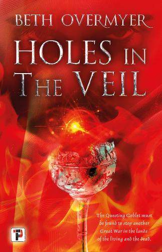 Holes in the Veil - The Goblets Immortal 2 (Hardback)