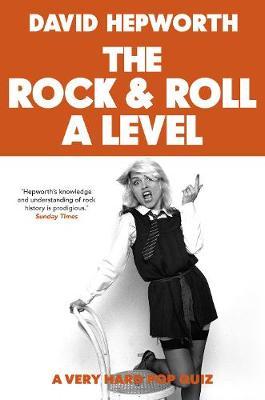 Rock & Roll A Level (Hardback)