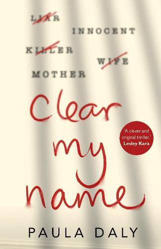 Clear My Name (Hardback)