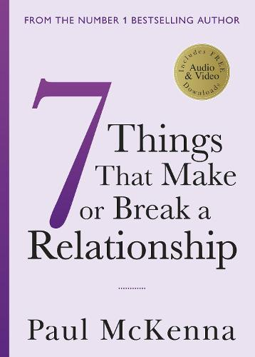 Seven Things That Make or Break a Relationship (Paperback)