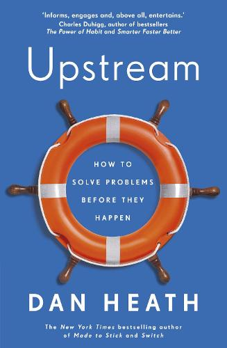 Upstream: How to solve problems before they happen (Paperback)