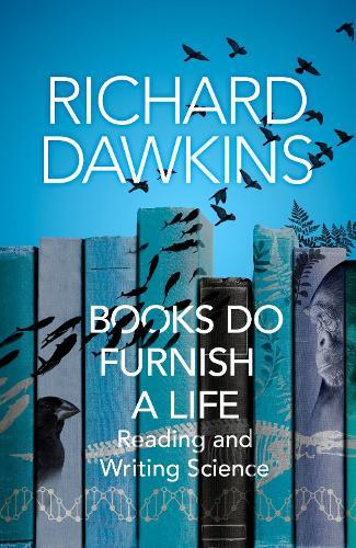Books do Furnish a Life: An electrifying celebration of science writing (Hardback)