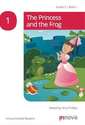 The Princess and the Frog - Innova Readers Series (Paperback)