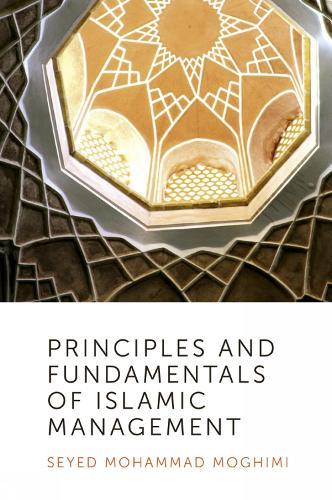 Principles and Fundamentals of Islamic Management (Hardback)