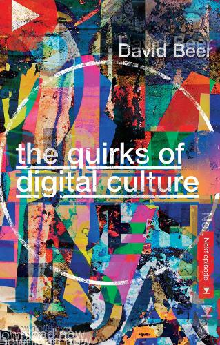 The Quirks of Digital Culture (Paperback)
