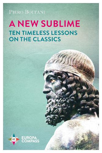 A New Sublime: Ten Timeless Lessons on the Classics (Paperback)
