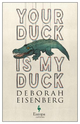 Your Duck is My Duck (Paperback)