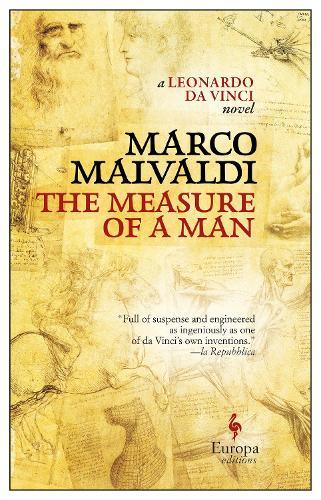 The Measure of a Man: A Novel about Leonardo da Vinci (Paperback)