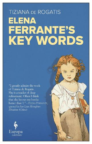 Elena Ferrante's Key Words (Paperback)