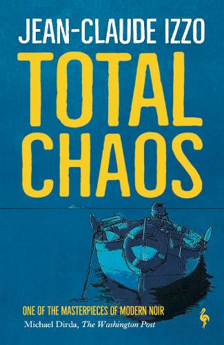 Total Chaos: Book One in the Marseilles Trilogy - Marseilles Trilogy (Paperback)