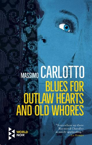 Blues for Outlaw Hearts and Old Whores - The Alligator (Paperback)