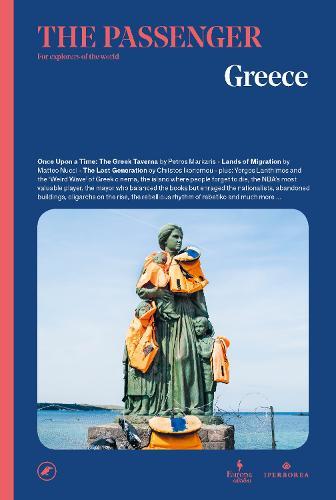 Greece: The Passenger Volume 2 - The Passenger (Paperback)