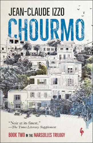 Chourmo - Marseilles Trilogy (Paperback)