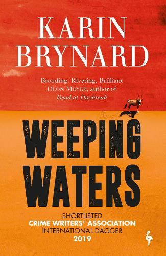 Weeping Waters: Book 1 of the Inspector Beeslaar Series (Paperback)