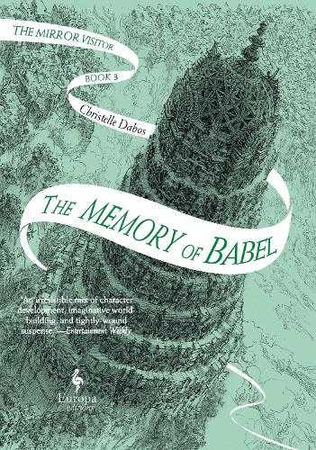 The Memory of Babel: The Mirror Visitor Book 3 - The Mirror Visitor Quartet (Hardback)
