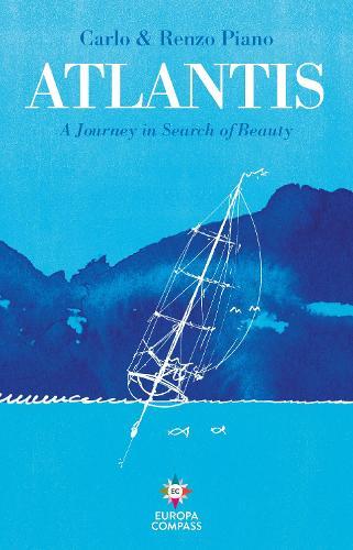 Atlantis: A Journey in Search of Beauty (Hardback)