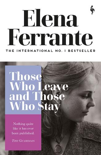 Those Who Leave and Those Who Stay - Neapolitan Quartet (Paperback)