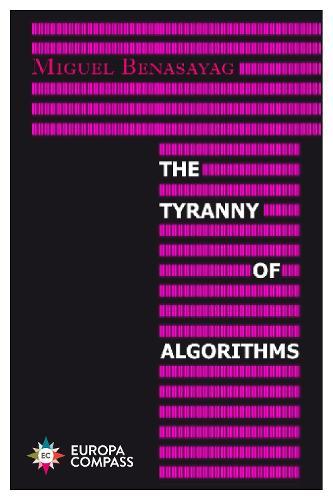 The Tyranny of Algorithms (Paperback)