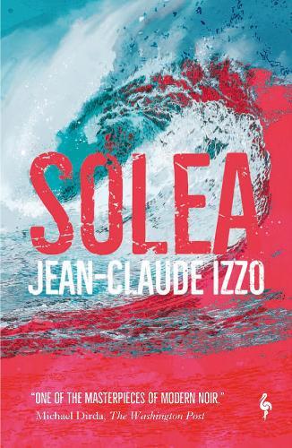 Solea - Marseilles Trilogy (Paperback)