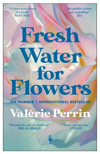 Fresh Water for Flowers (Paperback)