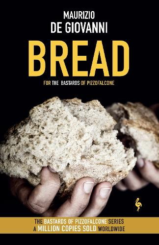 Bread: The Bastards of Pizzofalcone - The Bastards of Pizzofalcone (Paperback)