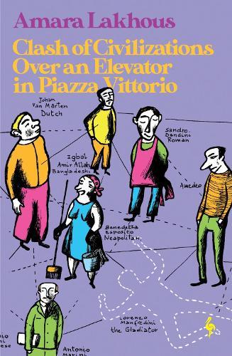 Clash of Civilizations Over an Elevator in Piazza Vittorio (Paperback)