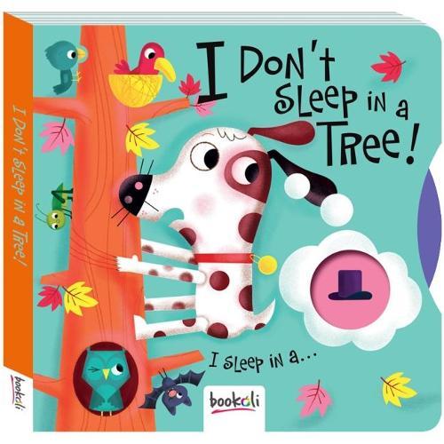 I Don't Sleep in a Tree - Comedy Cogs 1 (Hardback)