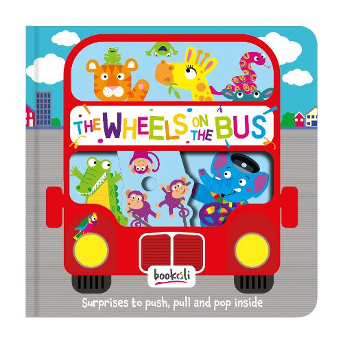 The Wheels on the Bus - Push, Pull, Pop 2 (Hardback)