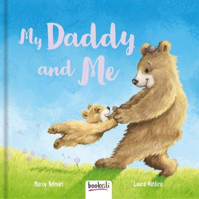 My Daddy and Me - Padded Picture Book 1 (Hardback)