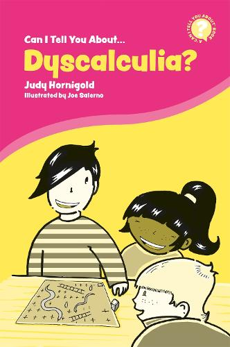 Can I Tell You About Dyscalculia?: A Guide for Friends, Family and Professionals - Can I Tell You About...? (Paperback)